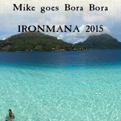 Mike Jucker auf Bora Bora
